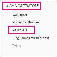 Menu Amministratore di Office 365 Scegliere la terza opzione, ossia Azure AD.