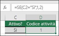 """La cella D2 contiene la formula =SE(C2=""""Sì"""";1;2)"""