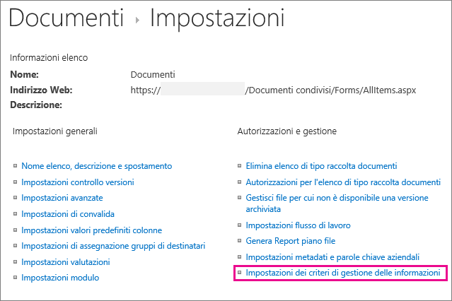 Collegamento ai criteri gestione informazioni nella pagina di impostazioni per una raccolta documenti