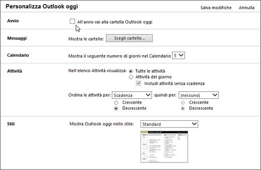 """Immagine del riquadro Personalizza Outlook oggi in Outlook, che mostra le opzioni disponibili per l'avvio, messaggi, calendario, attività e gli stili. Cursore di puntamento la casella di controllo """"Quando si avvia, passare direttamente a Outlook oggi""""."""