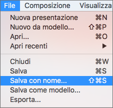 Menu File > Salva con nome in PowerPoint 2016 per Mac.