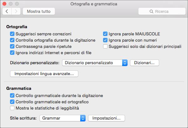 Cambia le impostazioni che influiscono sul controllo di ortografia e grammatica nella finestra di dialogo Controllo ortografia e grammatica.