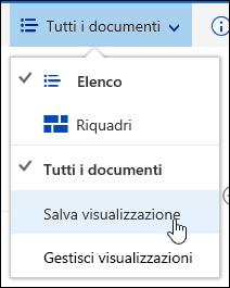 Salvare una visualizzazione personalizzata di una raccolta documenti in Office 365