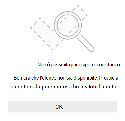"""Messaggio di errore di condivisione elenco da Microsoft per eseguire questa operazione indica che non è possibile partecipare all'elenco. Sembra che l'elenco non sia disponibile. Provare a contattare la persona che ti ha invitato. """""""