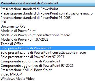 Salvare la presentazione come Presentazione di PowerPoint.
