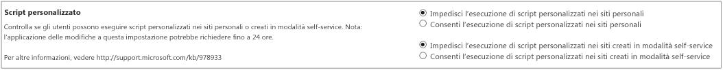 Sezione Script personalizzato della pagina impostazioni nell'interfaccia di amministrazione di SharePoint