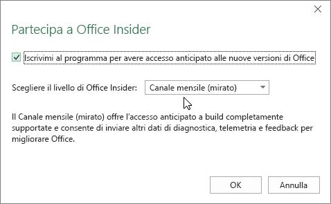 Finestra di dialogo Partecipa a Office Insider con l'opzione relativa al livello Canale mensile (mirato)