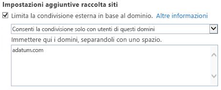 Screenshot che illustra la parte relativa ai domini con restrizioni della finestra di dialogo Impostazioni raccolta siti.