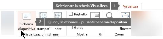 Utilizzare la scheda Visualizza di PowerPoint per passare alla visualizzazione schema diapositiva