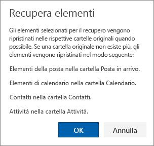 Una schermata mostra Recupera elementi finestra di dialogo che descrive che verranno ripristinati gli elementi selezionati per recuperare cartelle originali laddove possibile.