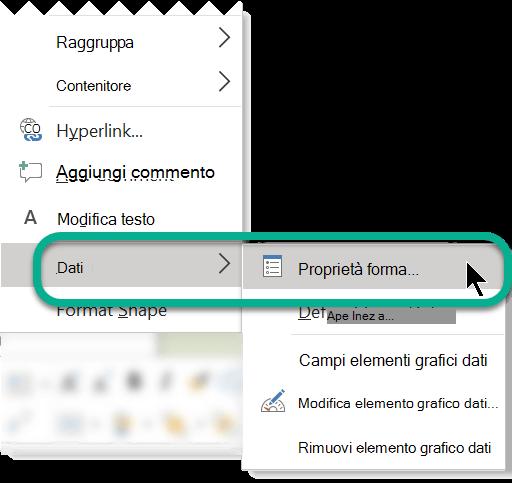 Fare clic con il pulsante destro del mouse su una forma, selezionare Dati, quindi scegliere Proprietà forma.