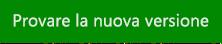 Provare la nuova versione di Outlook