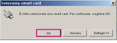 Finestra di dialogo di selezione della smart card con pulsante OK evidenziato