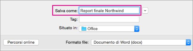 Nella casella Salva con nome immettere o modificare il nome file del documento corrente.