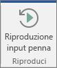 Scegliere il pulsante Riproduzione input penna per riavvolgere e riprodurre i tratti input penna.