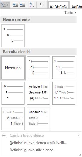 Scegliere il pulsante Elenco a più livelli per aggiungere la numerazione a uno stile titolo predefinito, ad esempio Titolo 1, nell'intestazione del documento.