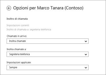 Cattura di schermata delle opzioni di inoltro per le chiamate in arrivo con le opzioni per inoltrarle alla segreteria telefonica e per applicare sempre questa impostazione