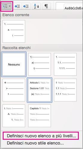 Nella scheda Home l'icona Elenco a più livelli e l'opzione Definisci nuovo elenco a più livelli sono evidenziate.