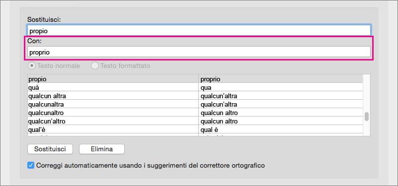 Selezionare un elemento nell'elenco Correzione automatica per cambiare il testo sostitutivo nella casella Con.