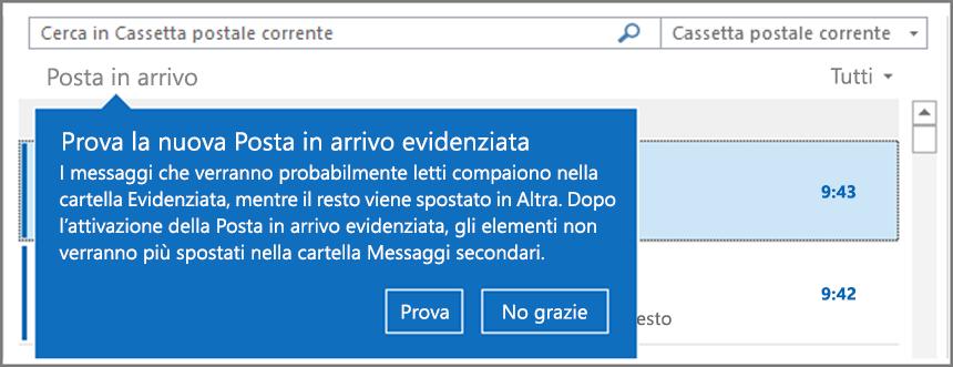 Come appare la funzionalità Posta in arrivo evidenziata quando viene distribuita agli utenti e Outlook viene riaperto.