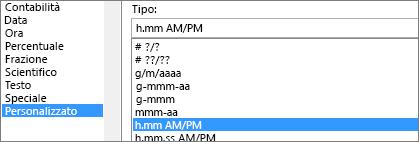 Finestra di dialogo Formato celle, comando Personalizzato, tipo h:mm AM/PM
