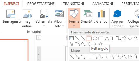 È possibile selezionare una forma, ad esempio un rettangolo, nella sezione Forme del gruppo Illustrazioni.