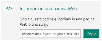 Il pulsante Copia permette di copiare il codice di incorporamento, che può quindi essere incollato in una pagina Web.