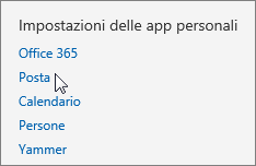 """Screenshot della sezione """"Impostazioni delle app personali"""" di Impostazioni in Outlook Web App, con il cursore posizionato sull'opzione Posta."""