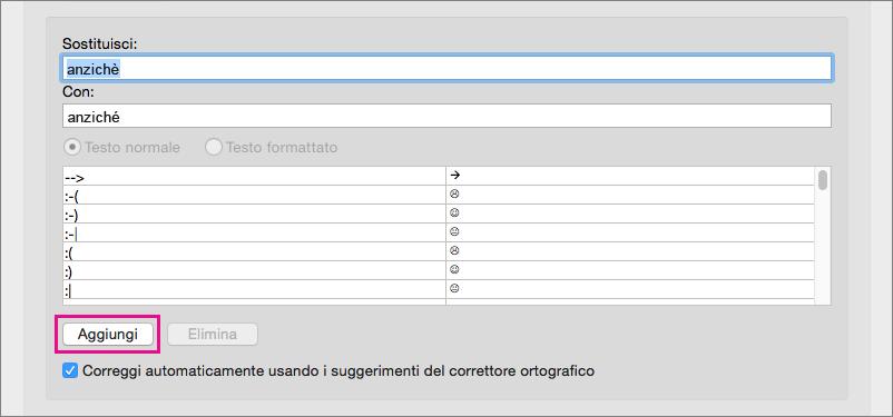 Fare clic su Aggiungi per aggiungere il testo delle caselle Sostituisci e Con all'elenco Correzione automatica.