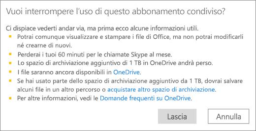 Screenshot della finestra di dialogo di conferma visualizzata quando si smette di usare un abbonamento a Office 365 Home condiviso da un'altra persona.