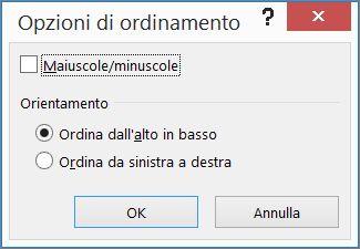 Nella finestra di dialogo Ordina fare clic su Opzioni