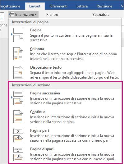I tipi di interruzione di sezione vengono evidenziati nella scheda Layout.