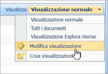 Menu Visualizza di SharePoint 2007 con Modifica visualizzazione evidenziata