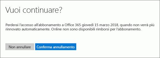 Screenshot della pagina di richiesta di conferma visualizzata quando si annulla un abbonamento a Office 365 per utenti privati.