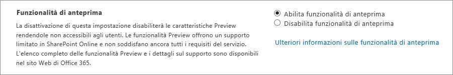 Impostazione Funzionalità di anteprima nell'interfaccia di amministrazione di SharePoint