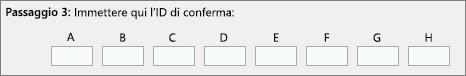 Dove immettere l'ID di conferma fornito telefonicamente da un operatore del servizio clienti