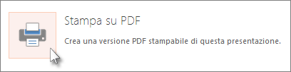 Stampare le diapositive come file PDF