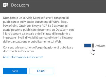 Impostare il dispositivo di scorrimento sulla posizione Attivato per consentire agli utenti dell'organizzazione di pubblicare su Docs.com