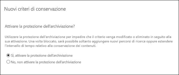 Opzione per attivare la protezione dell'archiviazione