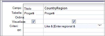 """Griglia di struttura della query con il seguente criterio nella colonna PaeseAreageografica: Like """"*"""" & [Immettere il paese o l'area geografica:] & """"*"""""""