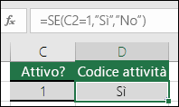 """La cella D2 contiene la formula =SE(C2=1;""""SÌ"""";""""NO"""")"""