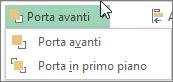 Opzioni Porta avanti e Porta in primo piano nel menu Porta avanti