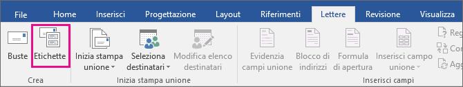 Opzione Etichette evidenziata nella scheda Corrispondenza.