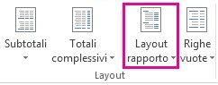 Pulsante Layout rapporto nella scheda Progettazione