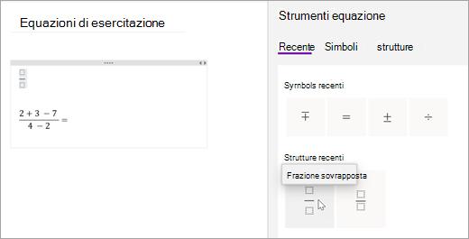 OneNote salva i simboli e le strutture selezionati di recente. Selezionare recenti per visualizzarli e usarli.
