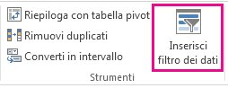 Pulsante Inserisci filtro dati nella scheda Progettazione di Strumenti tabella
