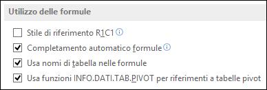 File > Opzioni > Formule > Utilizzo delle formule > Stile di riferimento R1C1