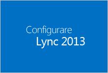 Anteprima del corso Configurare Lync 2013