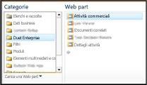 La finestra di dialogo per la selezione delle web part consente di selezionare facilmente la web part Attività aziendali che si desidera inserire.
