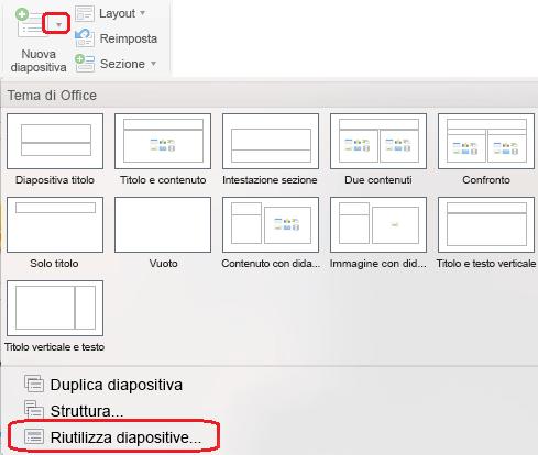 Il menu Nuova diapositiva include il comando Riutilizza diapositive.